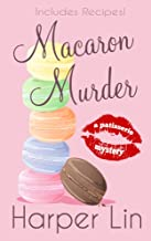 Macaron Murder (A Patisserie Mystery with Recipes Book 1)