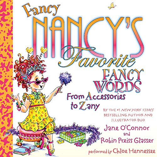 Fancy Nancy's Favorite Fancy Words cover art