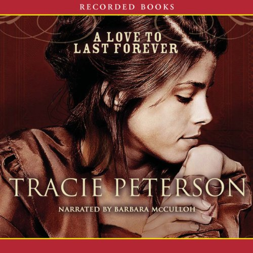 A Love to Last Forever audiobook cover art