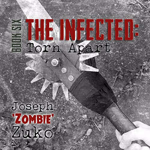 The Infected: Torn Apart audiobook cover art
