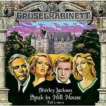 Folge 9: Spuk in Hill House (Folge 2 von 2)