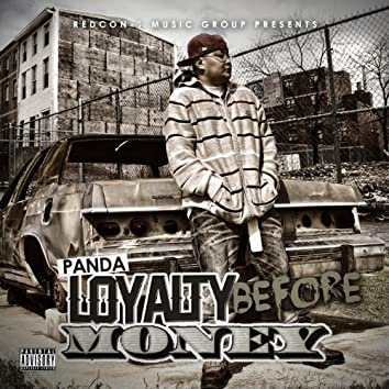 Loyalty Before Money