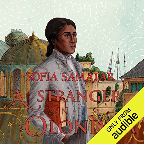 A Stranger in Olondria audiobook cover art