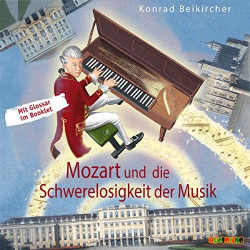 Mozart und die Schwerelosigkeit der Musik Titelbild