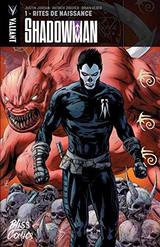 Shadowman Vol. 1: Rites de naissance