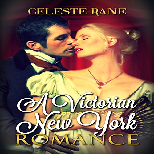 A Victorian New York Romance audiobook cover art