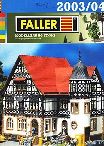 Modellbahn Modellbau : Faller Katalog 2003/04 ;