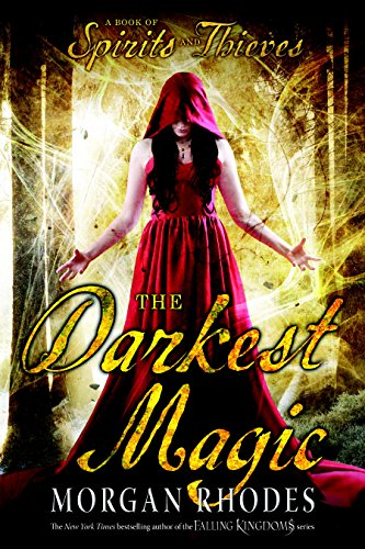 The Darkest Magic (A Book of Spirits and Thieves 2) (English Edition)