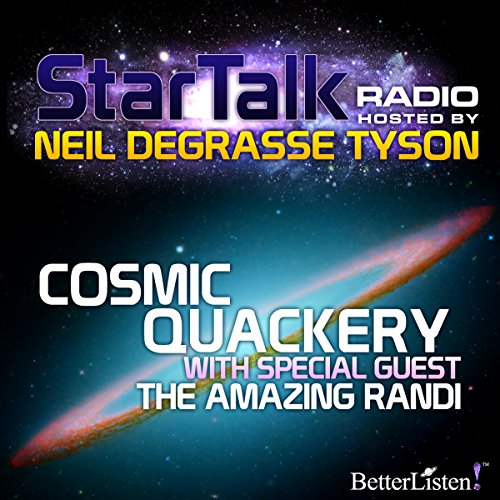 Star Talk Radio: Cosmic Quackery audiobook cover art