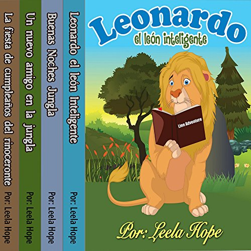 Libros para ninos en español: Leonardo la serie el león [Children's Books in Spanish: Leonardo the Lion Series] audiobook cover art