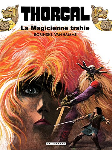 Thorgal - tome 01 La magicienne trahie (French Edition)