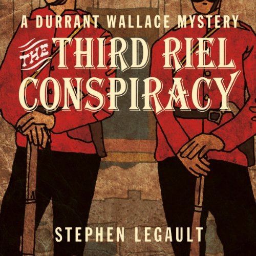 The Third Riel Conspiracy audiobook cover art
