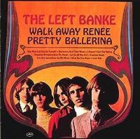 Walk Away Renee by LEFT BANKE