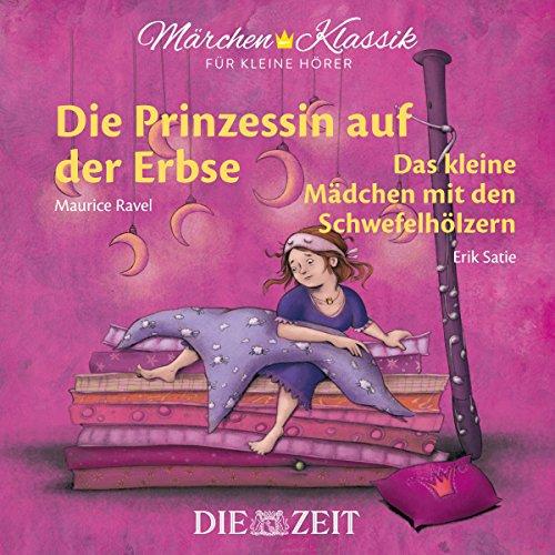 Die Prinzessin auf der Erbse / Das Mädchen mit den Schwefelhölzern audiobook cover art