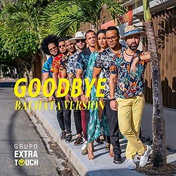 Goodbye (feat. Ataca & La Alemana)