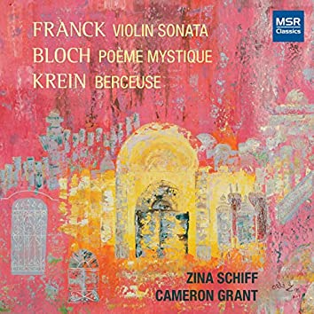 Franck, Bloch and Krein: Music for Violin and Piano