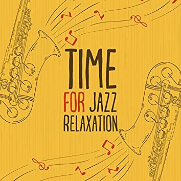 Time for Jazz Relaxation