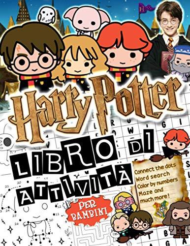 Harry Potter Libro Di Attività: Harry Potter Libro Di Attività-Splendido Mondo Di Punto A Punto, Colorazione, Gioco Del Labirinto, Ricerca Di Parole E Molto Altro Ancora!