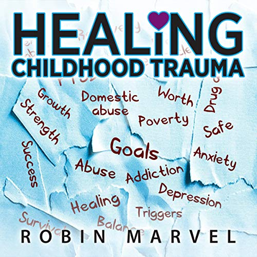 Healing Childhood Trauma  By  cover art