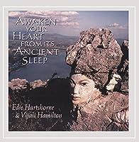 Awaken You Heart from Its Ancient Sleep