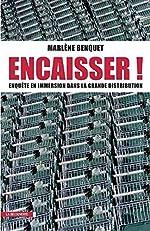 Encaisser ! de Marlène BENQUET