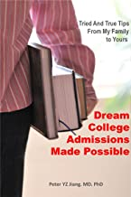 Dream College Admissions Made Possible: Tried And True Tips From My Family To Yours