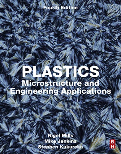 Plastics: Microstructure and Engineering Applications (English Edition)