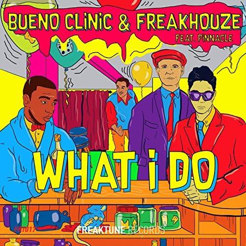 Bueno Clinic & Freakhouze