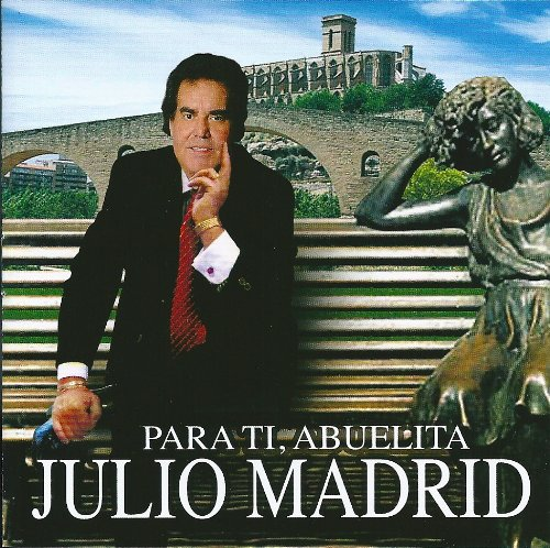 JULIO MADRID - PARA TI ABUELITA
