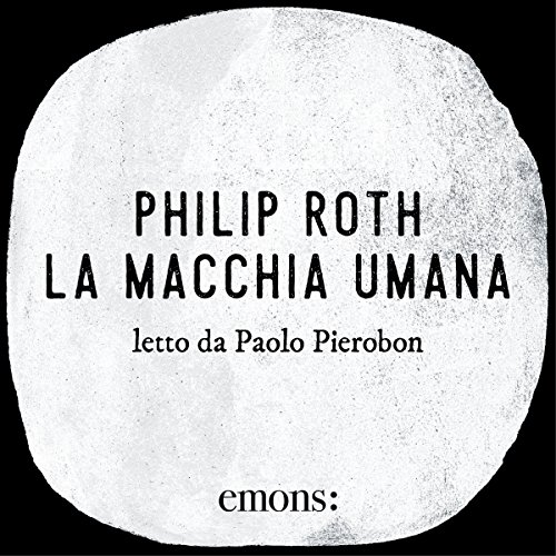 La macchia umana | Philip Roth