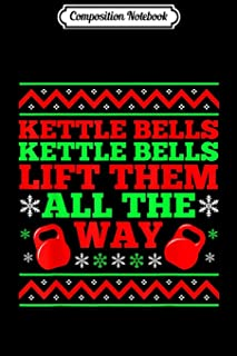 Composition Notebook: Kettlebell Kettle Bells Christmas Song Work Ou Journal/Notebook Blank Lined Ruled 6x9 100 Pages