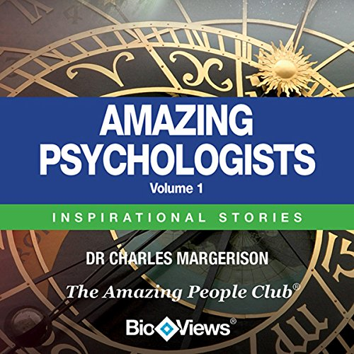 Amazing Psychologists, Volume 1 audiobook cover art