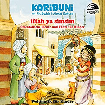 Iftah Ya Simsim - Orientalische Lieder und Tänze für Kinder