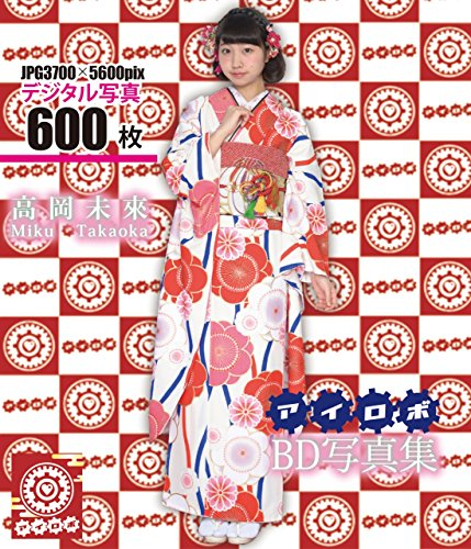 JAPANESE GRAVURE IDOL Takaoka Miku Unit Name Irobo Kimono Costume BD Digital Photo Collection [BUBD-002 High Quality Photos] [Blu-ray]