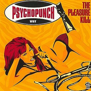 The Pleasure Kill