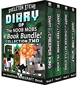 Diary Book Minecraft Series - Skeleton Steve & the Noob Mobs Collection 2: Unofficial Minecraft Books for Kids, Teens, & Nerds - Adventure Fan Fiction ... Noob Mobs Series Diaries - Bundle Box Sets) by [Skeleton Steve, Crafty Creeper Art, Wimpy Noob Steve Minecrafty]