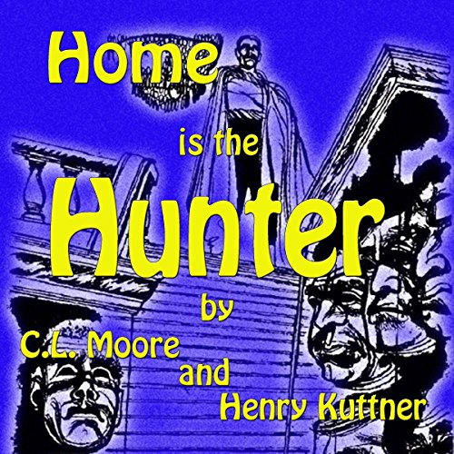 Home Is the Hunter audiobook cover art