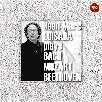 Jean-Marc Luisada plays Bach, Mozart & Beethoven