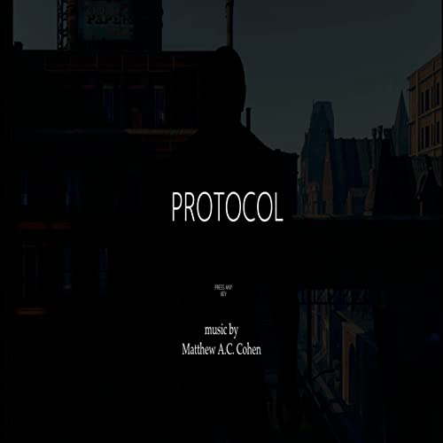 The Protocol (Original Video Game Soundtrack) by Matthew
