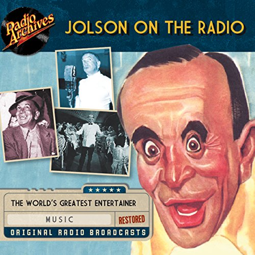 Jolson on the Radio audiobook cover art