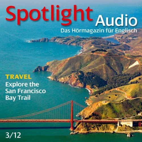 Spotlight Audio - San Francisico Bay. 3/2012 Titelbild