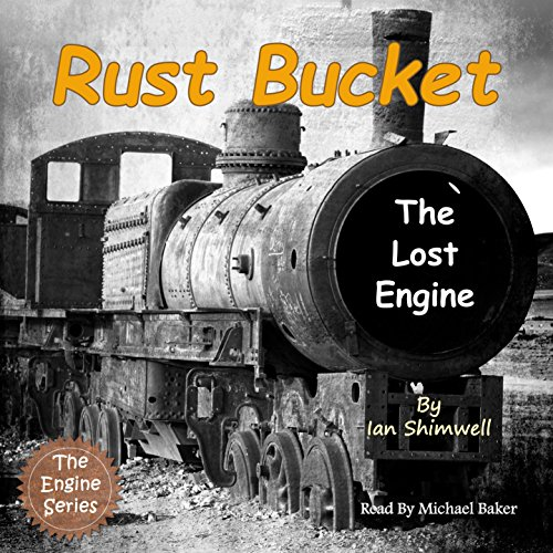 Rust Bucket the Lost Engine cover art