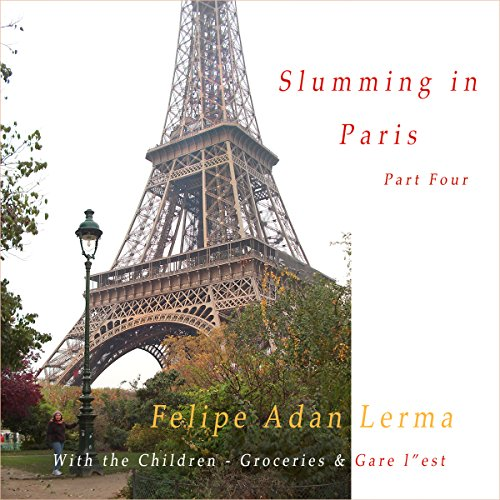 Slumming in Paris, Part 4 audiobook cover art