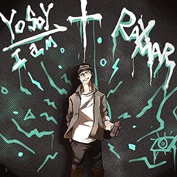 Yo soy Raxmar + I am Raxmar
