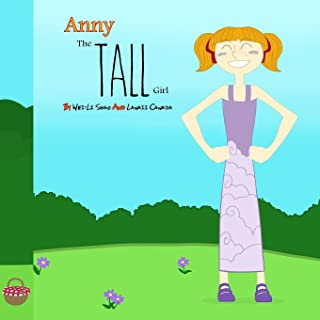 Anny, The Tall Girl: What Makes You Different Makes You Special