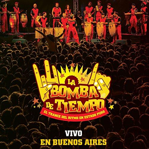 La Bomba de Tiempo Buenos Aires (En Vivo)