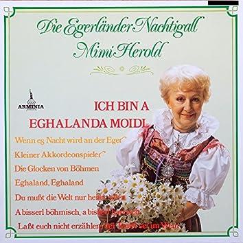 Ich bin A Eghalanda Moidl