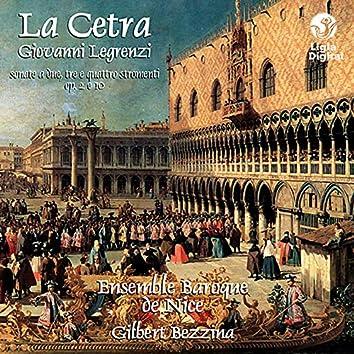 Legrenzi : La Cetra (Sonate a due, tre e quattro stromenti Op. 2 & 10)