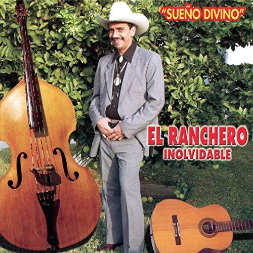 El Ranchero Inolvidable