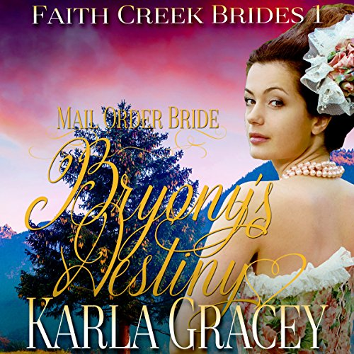 Couverture de Mail Order Bride: Bryony's Destiny